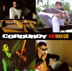 Corduory - Dad Man Cat