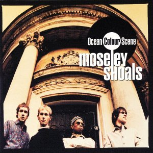 Ocen Colour Scene - Moseley Shoals