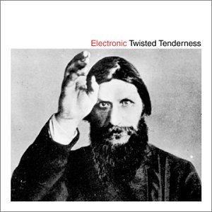 Electronic - Twisted Tenderness