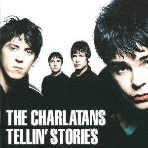 Charlatans - Tellin Stories