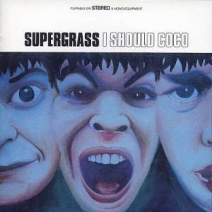 Supergrass I should coco