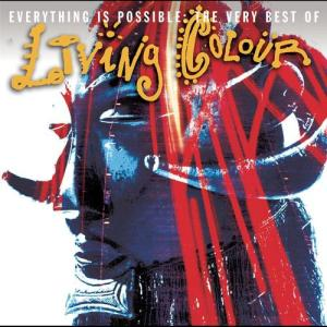 living_colour-everything_is_possible_-_the_very_best_of_living_colour